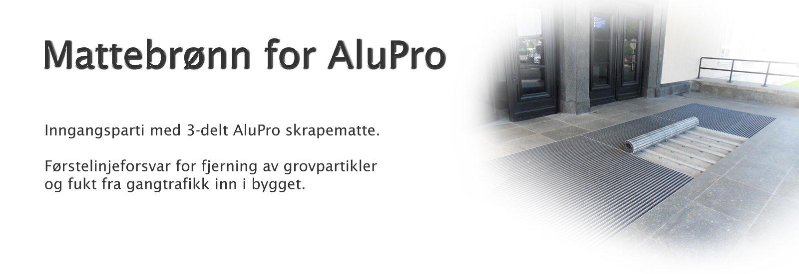 Mattebrønn for AluPro